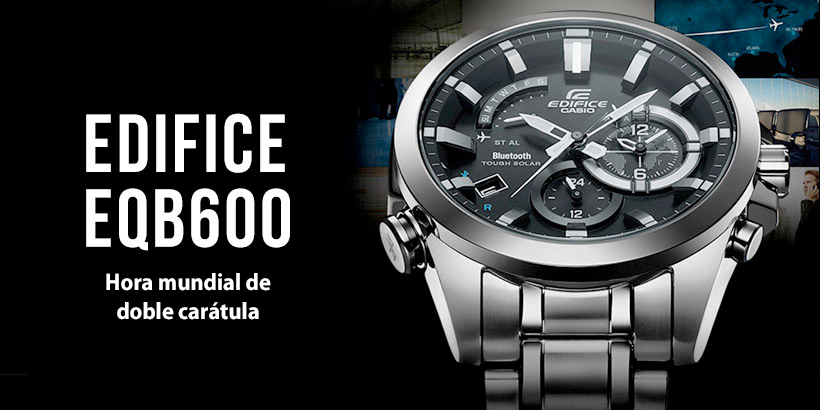 Edifice EQB600 Dual Dial World Time.